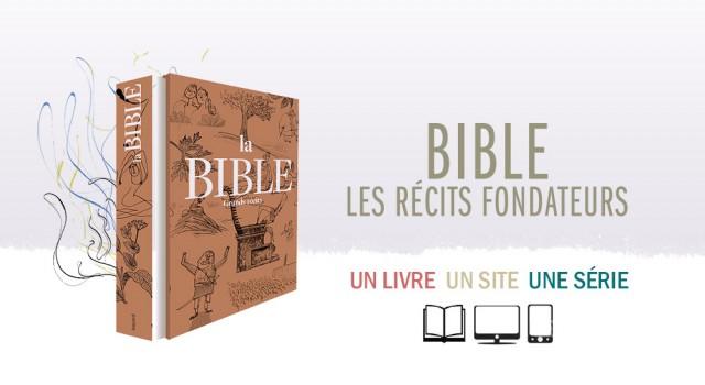 Bible – La récits fondateurs